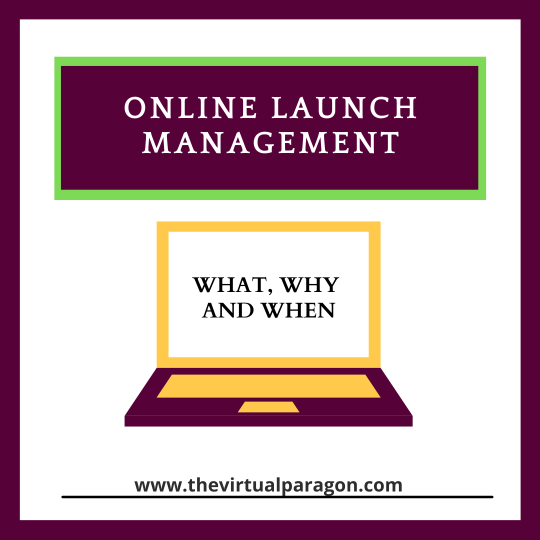 Online Launch Management – The What, Why and When